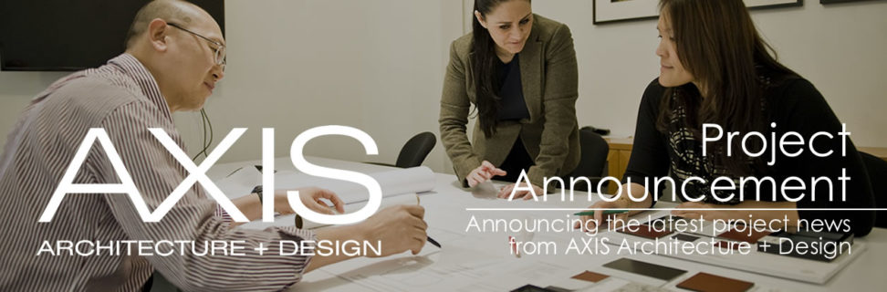 AXIS Architecture + Design hotel and hospitality architects project announcement.